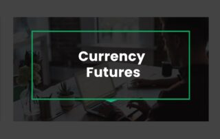 currency-futures how do they work